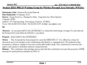 January 2012 doc IEEE 802 15 12 0040