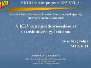 NKTH Innotrs program KKVENT8 1 Kis s kzpvllalkozsok