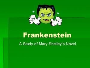 Frankenstein A Study of Mary Shelleys Novel Traditional