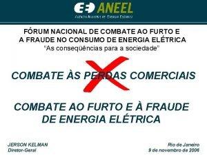 FRUM NACIONAL DE COMBATE AO FURTO E A