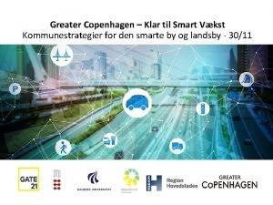 Greater Copenhagen Klar til Smart Vkst Kommunestrategier for