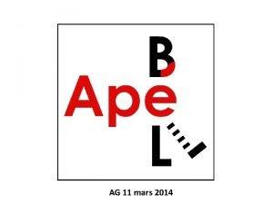 AG 11 mars 2014 Bienvenue Accueil remerciements Prsentation