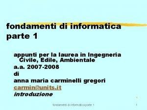 fondamenti di informatica parte 1 appunti per la