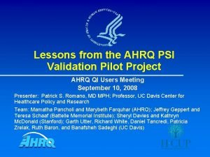 Lessons from the AHRQ PSI Validation Pilot Project