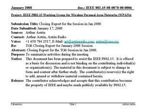 January 2008 doc IEEE 802 15 08 0070