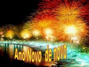Ano Novo de novo Vilma Duarte No me