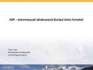 ASP nkormnyzati alkalmazsok Eurpai Unis forrsbl Gdor Csaba