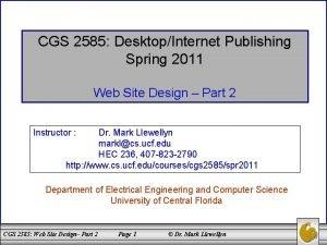 CGS 2585 DesktopInternet Publishing Spring 2011 Web Site