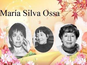 Mara Silva Ossa Naci en San Fernando en
