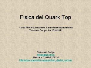 Fisica del Quark Top Corso Fisica Subnucleare II