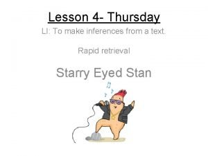 Lesson 4 Thursday LI To make inferences from