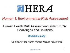 Human Environmental Risk Assessment Human Health Risk Assessment