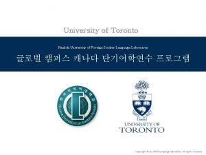 University of Toronto Hankuk University of Foreign Studies
