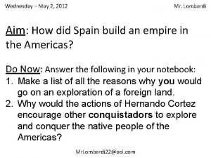 Wednesday May 2 2012 Mr Lombardi Aim How