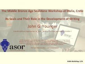 The Middle Bronze Age Sealstone Workshop at Malia