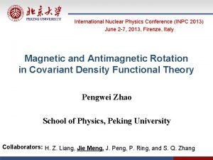International Nuclear Physics Conference INPC 2013 June 2
