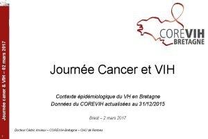 Journe caner VIH 02 mars 2017 Journe Cancer