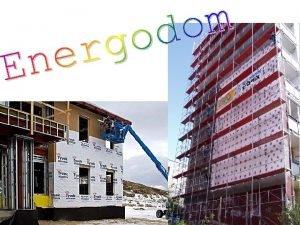 VOD Sme astnkmi na projekte s nzvom ENERGODOM