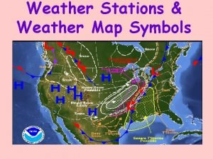 Weather Stations Weather Map Symbols Weather Station Models