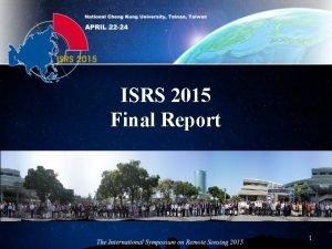 ISRS 2015 Final Report 1 Participants Total participants