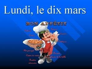 Lundi le dix mars Les repas Larticle dfini