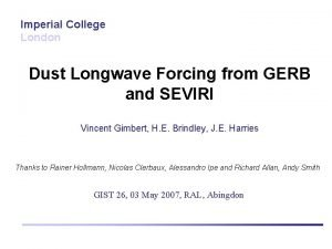 Imperial College London Dust Longwave Forcing from GERB