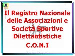 Il Registro Nazionale delle Associazioni e Societ Sportive
