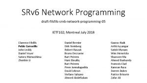 SRv 6 Network Programming draftfilssrv 6 networkprogramming05 IETF