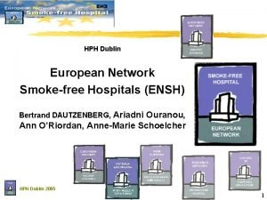 HPH Dublin European Network Smokefree Hospitals ENSH Bertrand