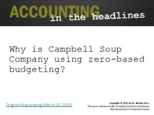 Why is Campbell Soup Company using zerobased budgeting