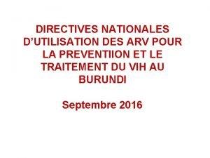 DIRECTIVES NATIONALES DUTILISATION DES ARV POUR LA PREVENTIION