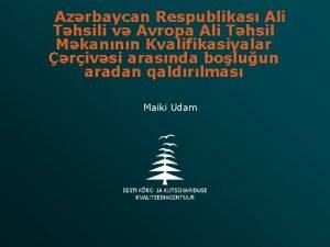 Azrbaycan Respublikas Ali Thsili v Avropa Ali Thsil