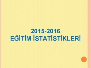 2015 2016 ETM STATSTKLER 2015 2016 retim Yl