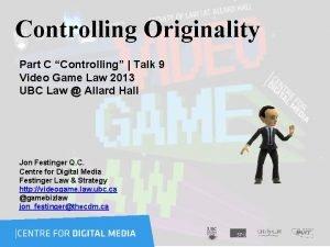 Controlling Originality Part C Controlling Talk 9 Video