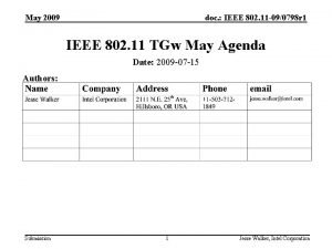 May 2009 doc IEEE 802 11 090798 r