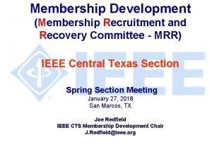 Membership Development Membership Recruitment and Recovery Committee MRR