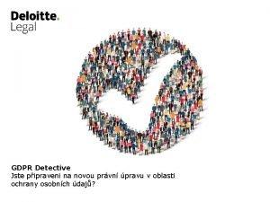 GDPR Detective Jste pipraveni na novou prvn pravu
