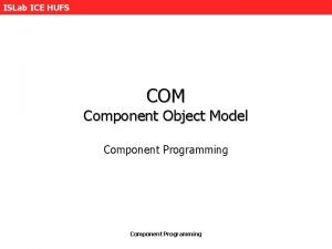 ISLab ICE HUFS COM Component Object Model Component