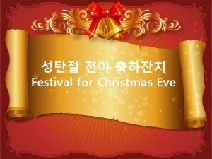 Festival for Christmas Eve Merry Christmas Let us