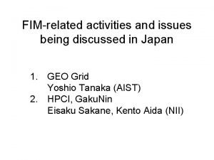 FIMrelated activities and issues being discussed in Japan