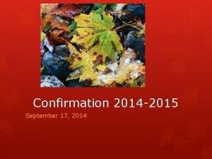 Confirmation 2014 2015 September 17 2014 God Preserves