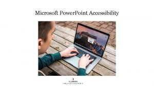 Microsoft Power Point Accessibility Overview Major Accessibility Problems
