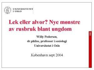 Willy Pedersen dr philos professor i sosiologi Universitetet