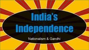 Indias Independence Nationalism Gandhi Standards SS 7 H