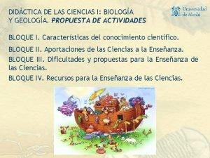 DIDCTICA DE LAS CIENCIAS I BIOLOGA Y GEOLOGA