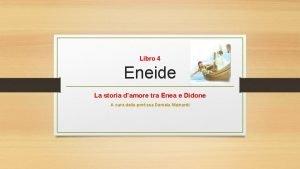 Libro 4 Eneide La storia damore tra Enea
