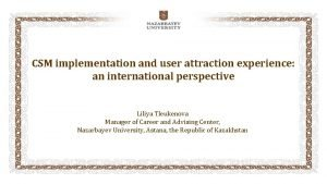 CSM implementation and user attraction experience an international