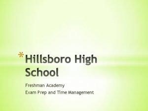 Freshman Academy Exam Prep and Time Management Semester