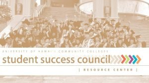 SSC and Student Success Center Student Success Council