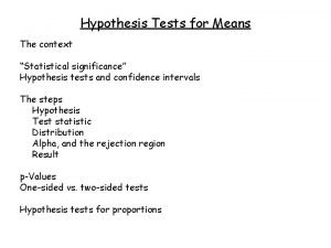 Hypothesis Tests for Means The context Statistical significance